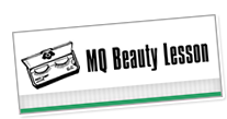 MQ Beauty Lesson