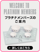 WELCOME TO PLATINUM MEMBERS