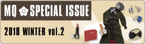 MQ SPECIAL ISSUE 2018 WINTER vol.2